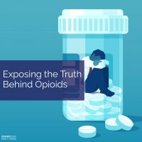 Exposing the Truth Behind Opioids