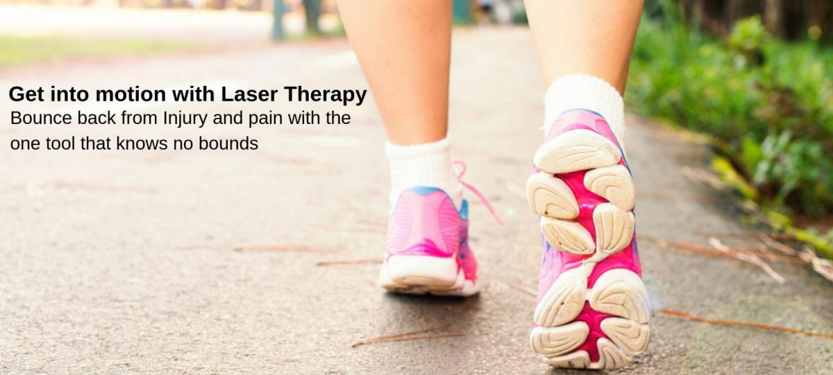 Get into Motion with Laser Therapy!